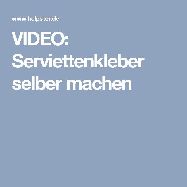 VIDEO: Serviettenkleber selber machen