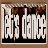 Aggelos Zgaras - Let's Dance by Dj Aggelos Zgaras on SoundCloud