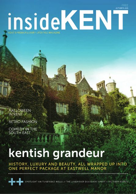 Inside Kent - October 2015 - History, Charm and Beauty