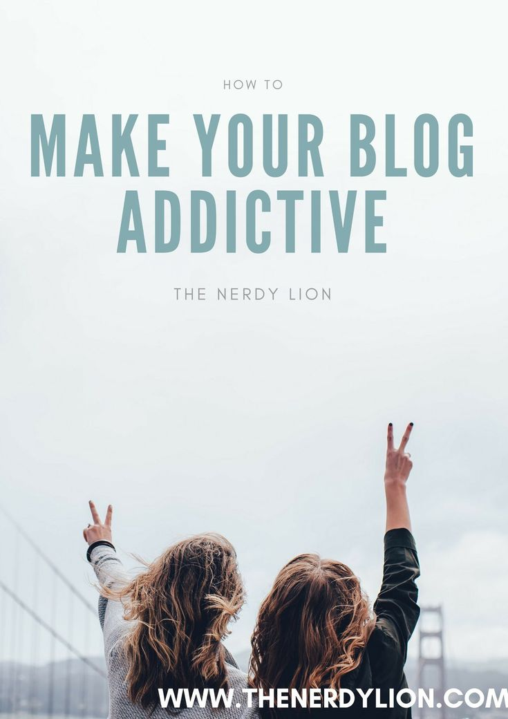 Learn how to make your blog addictive so that people never want to leave your page. Increase your chance to get reblogged and shared. Increase reader engagements and more. Find out how at my website www.thenerdylion.com #wordpress #bloggingtips #audience #addictive #writingtips