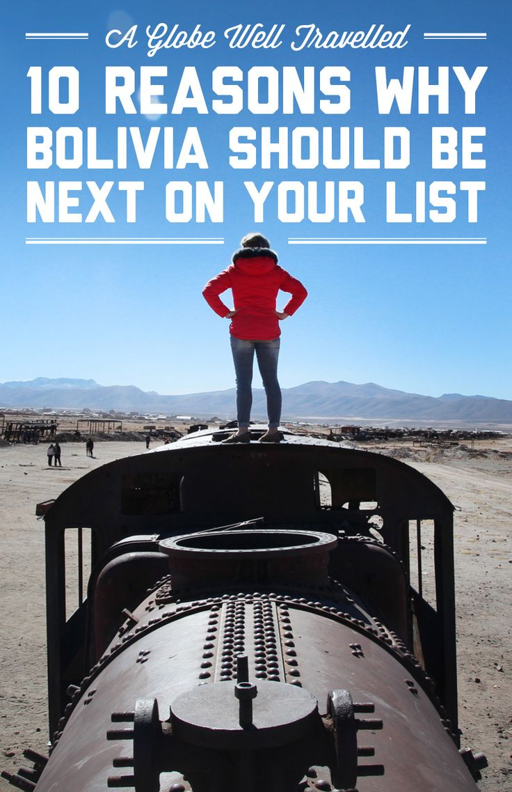 10 reasons why Bolivia should be next on your list / A Globe Well Travelled
