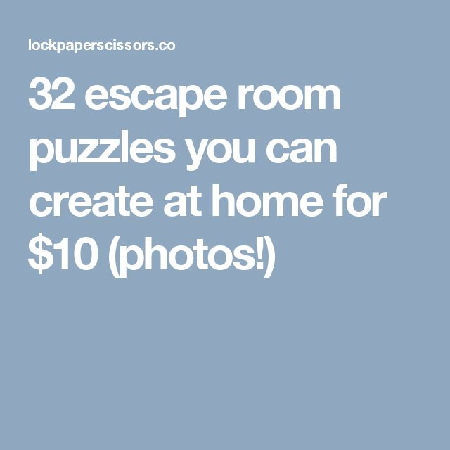 32 escape room puzzles you can create at home for 10 photos