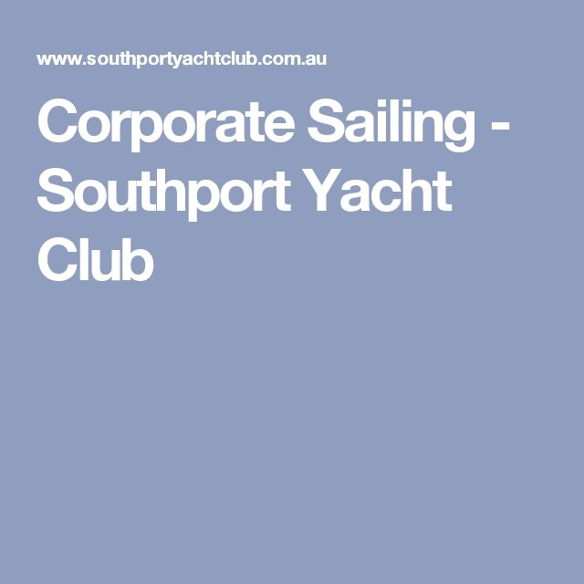 Corporate Sailing - Southport Yacht Club