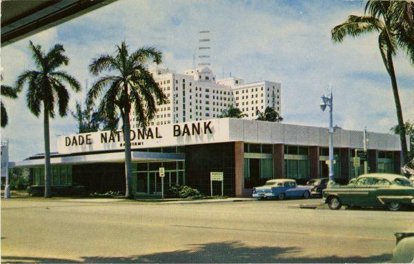The Dade National Bank Of Miami Ca 1959 Florida Memory Miami City Florida City Florida Usa