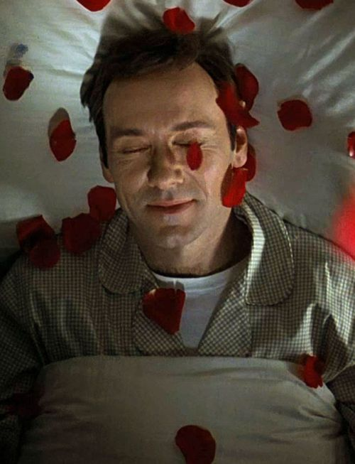 """I feel like I've been in a coma for the past twenty years. And I'm just now waking up ... spectacular"" - Kevin Spacey as Lester Burnham, American Beauty (1999)"
