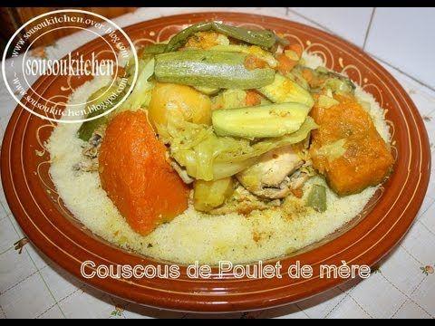 Couscous au Poulet de ma mère كسكسو بالدجاج - Recette marocaine - Cuisine marocaine et internationale de sousoukitchen
