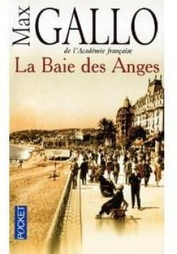 La baie des anges t1 par Max Gallo