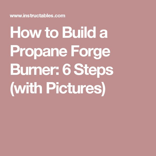 how to build a propane jet burner