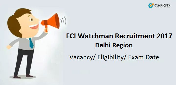 FCI Delhi Recruitment 2017 53 Watchman Vacancy Apply Online