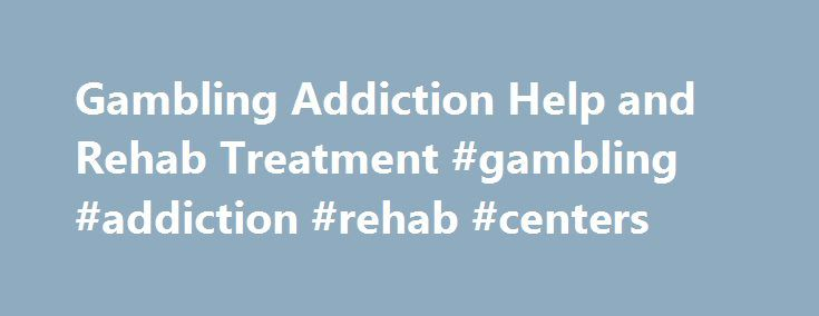 Gambling Addiction Help and Rehab Treatment #gambling #addiction #rehab #centers http://malawi.nef2.com/gambling-addiction-help-and-rehab-treatment-gambling-addiction-rehab-centers/  # Gambling Addiction – Help Support Recreational gambling versus problem gambling Recreational gamblers play for entertainment. They know that they are likely to lose and if they win it is luck. Gambling is a game of chance. Recreational Gamblers will: Have an entertainment budget Hope to win but expect to lose…