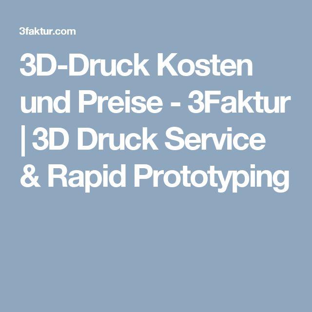 3D-Druck Kosten und Preise - 3Faktur | 3D Druck Service & Rapid Prototyping
