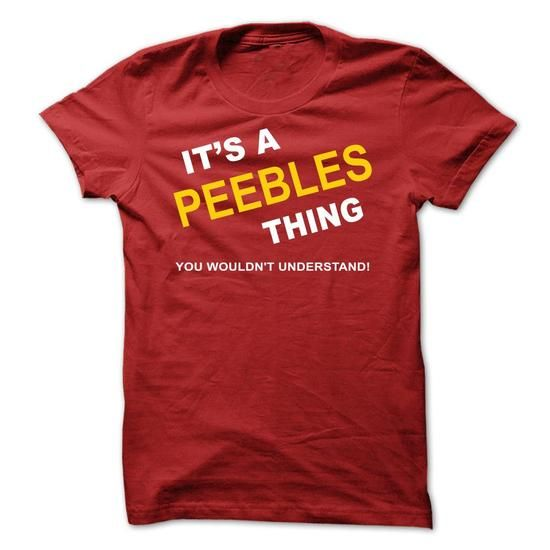 Its A Peebles Thing - #tee box #cropped sweatshirt. PURCHASE NOW => https://www.sunfrog.com/Names/Its-A-Peebles-Thing-delmi.html?68278