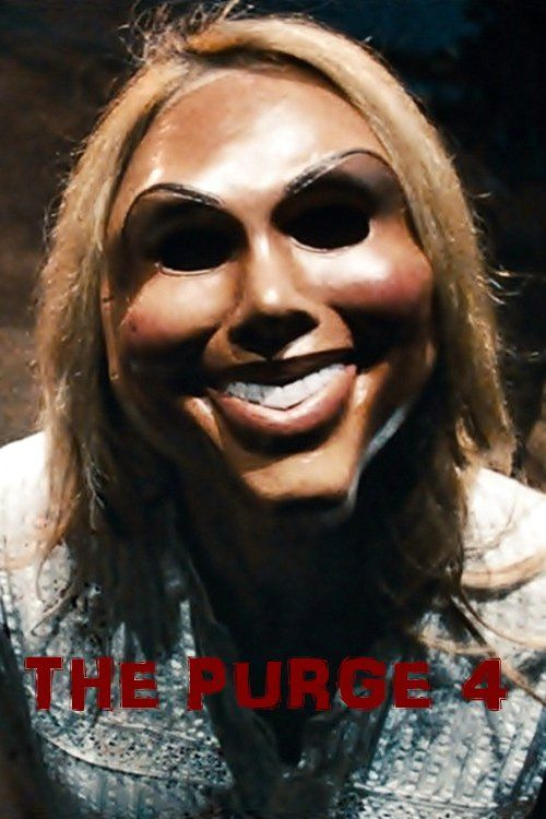 Watch The Purge 4 2018 Full Movie Online Free