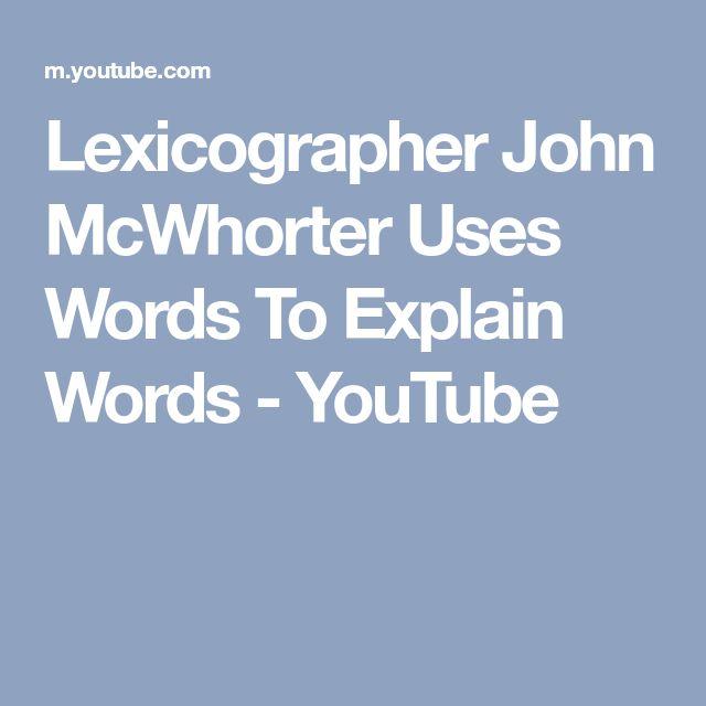 Lexicographer John McWhorter Uses Words To Explain Words - YouTube