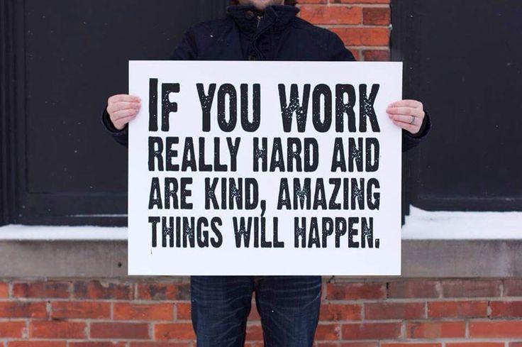 Work hard and be kind  www.grant-vanaswegen.com