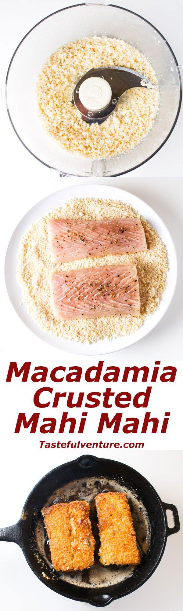 Macadamia Crusted Mahi Mahi that is so easy to make, ready in under 30 Minutes, plus it's Gluten Free! | Tastefulventure.com