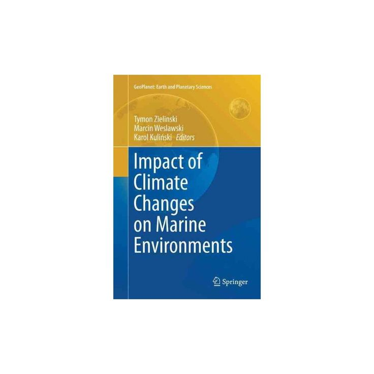 Impact of Climate Changes on Marine Environments (Reprint) (Paperback)