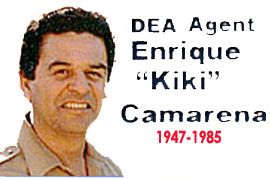 """Kiki's Legacy: Red Ribbon Week began after the kidnapping, torture and brutal murder of DEA Agent Enrique """"Kiki"""" Camarena in 1985. Agent Camarena had been working undercover in Guadalajara, Mexico for over four years. His efforts led to a tip that resulted in the discovery of a multimillion dollar narcotics manufacturing operation in Chihuahua, Mexico. Read the full story here:  http://www.justice.gov/dea/redribbon/RedRibbon_history.shtml"""