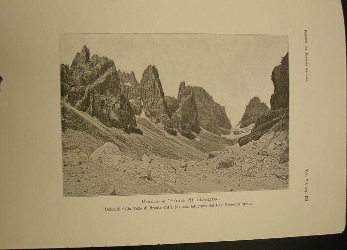 Bocca e Torre di Brenta. Dolomiti della valle di Brenta d'Ala (da una fotografia del cav. Vittorio Stella). s.d. (ma 1902). Montagne - Dolomiti - Trentino Alto Adige - Brenta - Ala - Veduta- Stampa - Geografia -  -