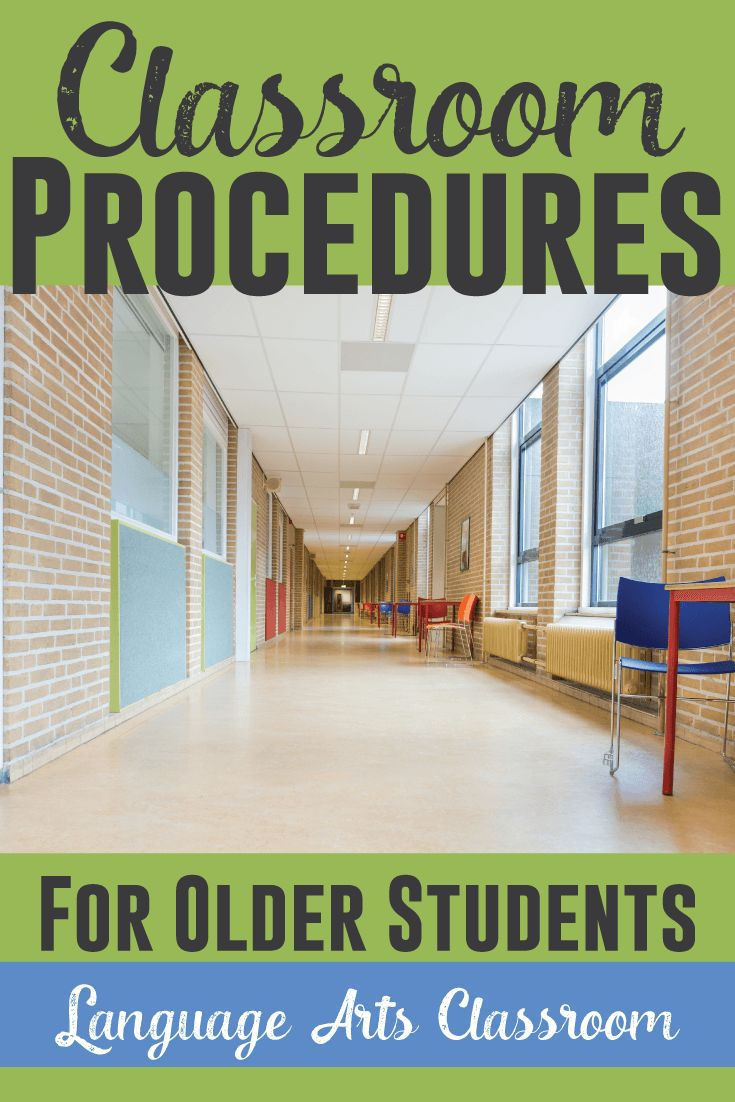 Classroom procedures lead to better classroom management - even with older students.