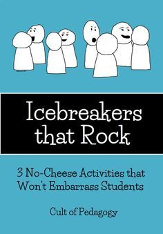 Too many icebreakers require students to take massive social risks with people they barely know. Or they don't really help students get to know each other. Or they are just plain cheesy. Here are three that are actually good. Great if you teach in a special education classroom in elementary, middle or high school. Read more at: http://www.cultofpedagogy.com/classroom-icebreakers/