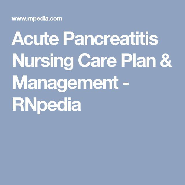 Acute Pancreatitis Nursing Care Plan & Management - RNpedia