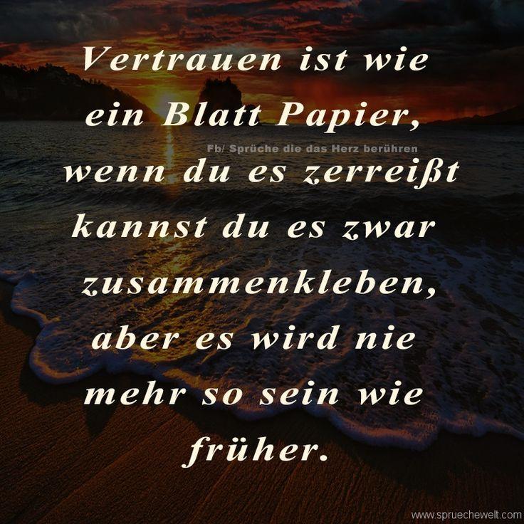 Vertrauen Ist Wie Ein Blatt Papier Spruchewelt Spruche