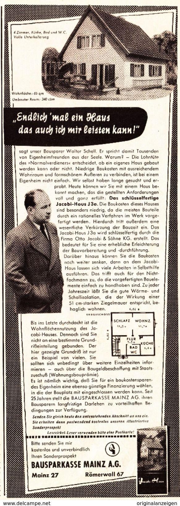 Werbung - Original-Werbung/ Anzeige 1955 - BAUSPARKASSE MAINZ / JACOBI-HAUS / WALTER SCHELL - ca. 115 x 310 mm