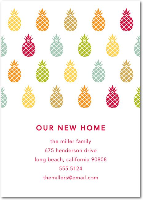 Send out this pretty Announcement to friends and family when you move into a New Home! ~ pineapple is a symbol of friendship & hospitality.
