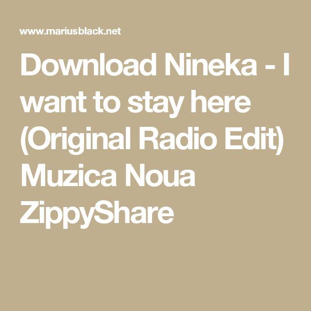 Download Nineka - I want to stay here (Original Radio Edit) Muzica Noua ZippyShare