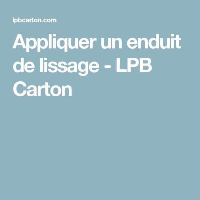 Appliquer un enduit de lissage - LPB Carton