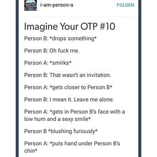 "Okay I know this is an ""Inagine Your OTP"" thing but I can just imagine this happening between Dean and Blair. Blair is Person B in this situation."