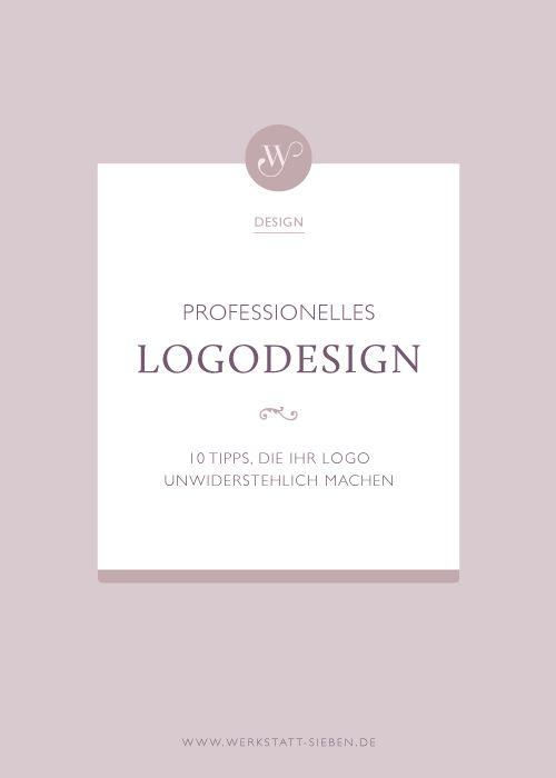 Professionelles Logodesign | 10 Tipps, die Ihr Logo unwiderstehlich machen — Werkstatt Sieben