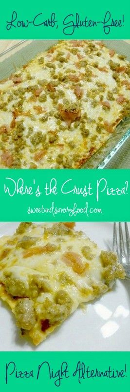 """Where's the Crust? Pizza.  You'll be amazed at what ingredients """"makes this crust""""!"""