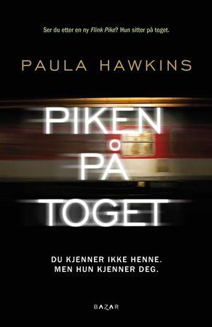 Piken på toget | Paula Hawkins | 9788280876096 - Haugenbok.no