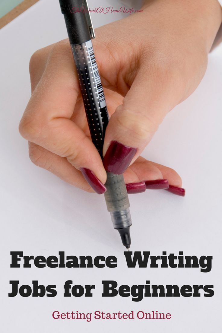 writing jobs for beginners Beginner freelance writing jobs from base their judgments on whether you are the right fit for the writing jobs they have where can beginners find freelance.