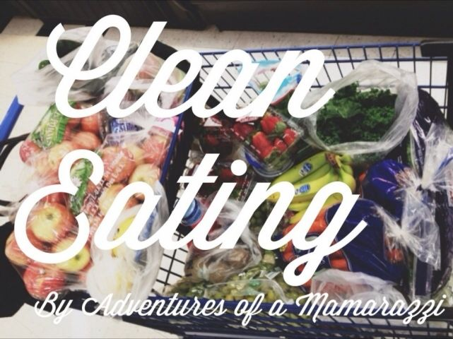 My Clean Eating Food List and an Intro to Clean Eating by Adventures of a Mamarazzi