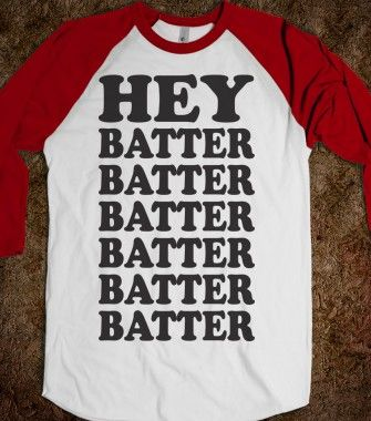 Hey Batter (Baseball Shirt) - Sports Fun - Skreened T-shirts, Organic Shirts, Hoodies, Kids Tees, Baby One-Pieces and Tote Bags