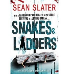 Sean Slater's Snakes and Ladders is the latest in his Jacob Striker series.