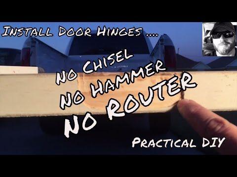 Installing Interior Door Easy Hinge Install Mortising