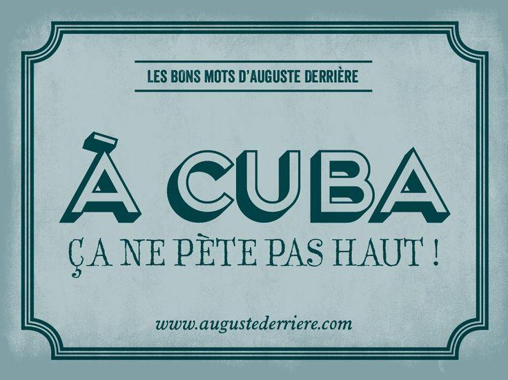 ça, c'est bien un jeu de mots à la Auguste Derrière... / By Auguste Derrière.