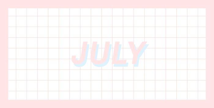 July <3
