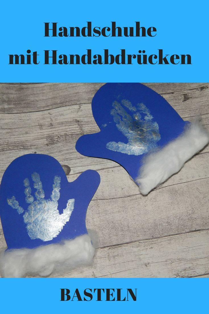 basteln kinder handschuh papier handabdruck kids c…
