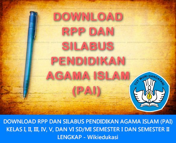 Download RPP PAI SD Kurikulum 2013 Revisi 2016 Revisi 2016 Versi Doc