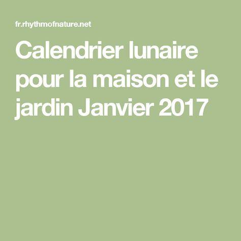 Les 25 meilleures id es de la cat gorie calendrier lunaire sur pinterest calendrier lunaire - Calendrier lunaire jardin 2017 ...