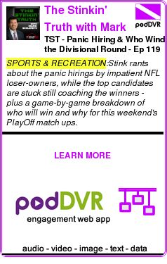 #SPORTS #PODCAST  The Stinkin' Truth with Mark Schlereth    TST - Panic Hiring & Who Wind the Divisional Round - Ep 119    READ:  https://podDVR.COM/?c=749e3496-550c-1183-45b4-aff9d32d1fe8