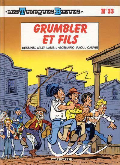 Les Tuniques Bleues – Tome 33 – Grumbler et fils : Raoul Cauvin & Willy Lambil | The Cannibal Lecteur