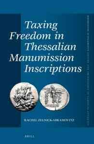 Taxing Freedom in Thessalian Manumission Inscriptions