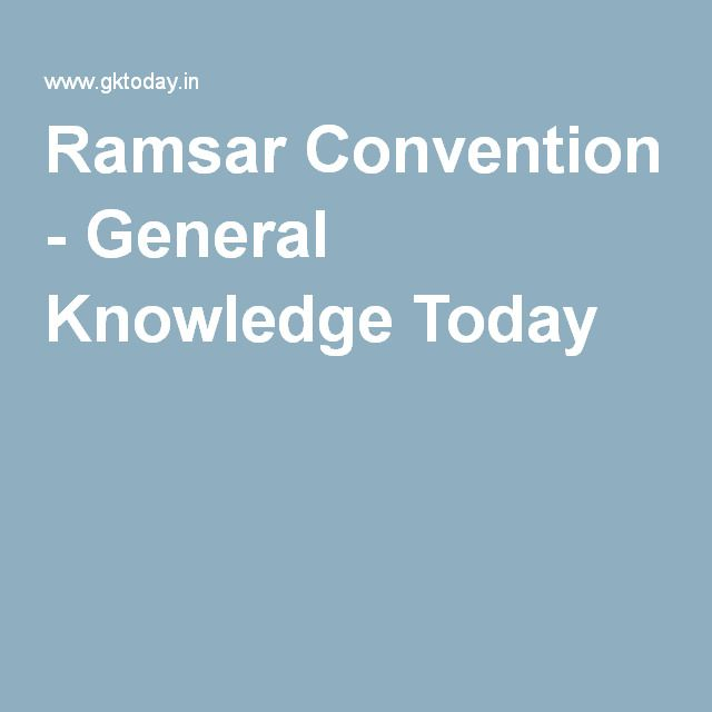 Ramsar Convention - General Knowledge Today