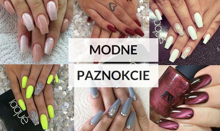 Modne paznokcie - zdjęcia i inspiracje | fitandfashion.pl